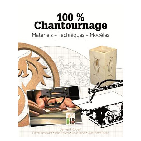 100 % chantournage